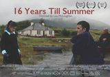16 Years Till Summer - Documentaire (2015)