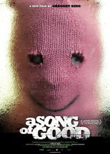 A Song Of Good - Film (2008)