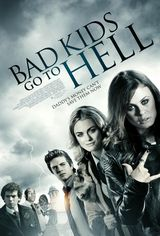 Bad Kids Go To Hell - Film (2012)