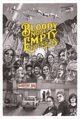 Bloody Nose, Empty Pockets - Documentaire (2020)