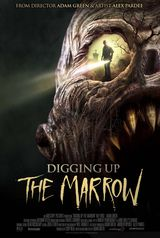 Digging Up the Marrow - Film (2015)