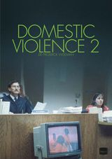 Domestic Violence 2 - Documentaire (2002)