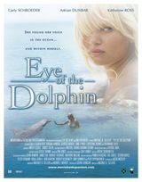Eye of the dolphin - Film (2006)