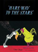 Hare-Way to the Stars - Court-métrage d'animation (1958)