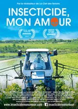 Insecticide, mon amour - Documentaire (2015)