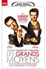 Les grands moyens - Spectacle (2012)