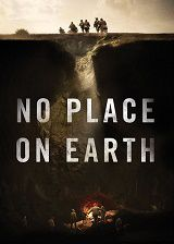 No Place on Earth - Documentaire (2013)