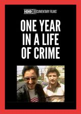 One Year in a Life of Crime - Documentaire (1989)