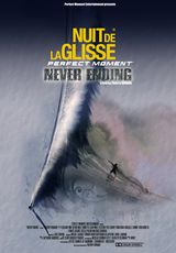 Perfect Moment, Never Ending - Film (2009)