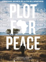 Plot for Peace - Documentaire (2013)