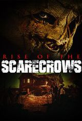 Rise of the Scarecrows - Film (2009)