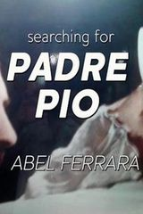 Searching for Padre Pio - Documentaire (2016)