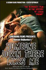 Someone Down There Likes Me - Film (2009)