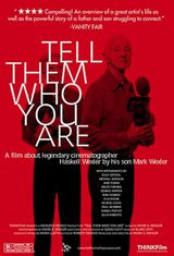 Tell Them Who You Are - Documentaire (2004)