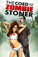 The Coed and the Zombie Stoner - Film (2014)
