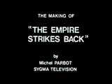 The Making of 'The Empire Strikes Back' - Documentaire (1980)