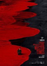 The Wasted Times - Film (2016)
