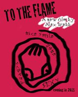 To the Flame - film (2015)