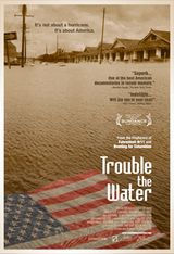 Trouble the Water - Documentaire (2008)